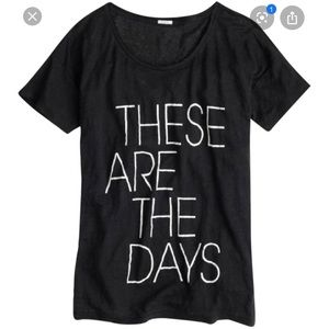 J Crew These Are The Days Linen T-Shirt